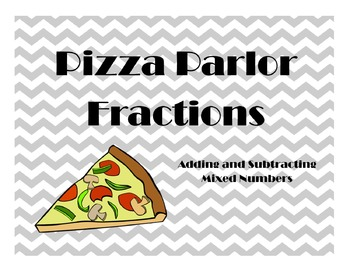 Pizza Parlor Fractions - Adding and Subtracting Mixed Numbers