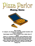 Pizza Parlor Money Game