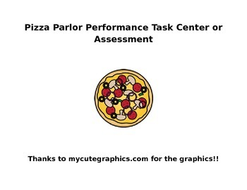 Fun Word Problems! Pizza Parlor Center Activity or Performance Task