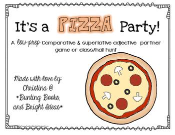Pizza Party- Comparative Superlative Adjective Game