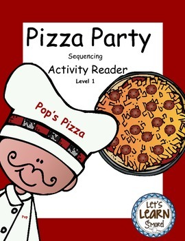 Pizza Sequencing Emergent Reader (Level 1) and Drawing Activities Reader