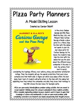 Pizza Party Planners MEA featuring Curious George (Model Eliciting Activity)