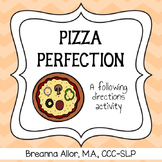 Pizza Perfection - A Following Directions Activity