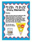 Pizza Pizazz! Story Elements