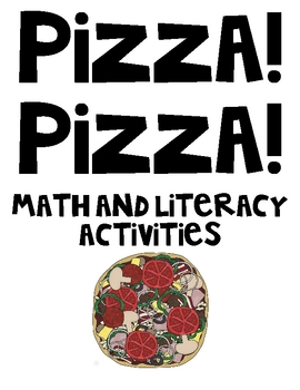 Pizza! Pizza! Math and Lit Activities! Special Ed too!