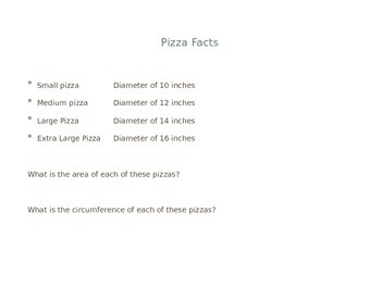 Pizza, Pizza, Pizza Exploring Area and Circumference