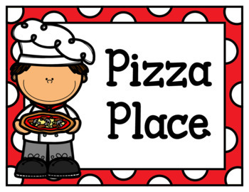 Pizza Place (Dramatic Play)