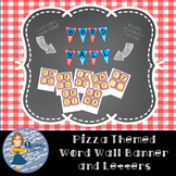 Pizza Themed Word Wall Letters and Banner