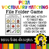 Pizza Vocabulary Folder Game for Students with Autism & Special Needs