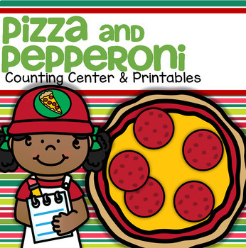 Pizza and Pepperoni Math Counting Center plus Printables 0-10
