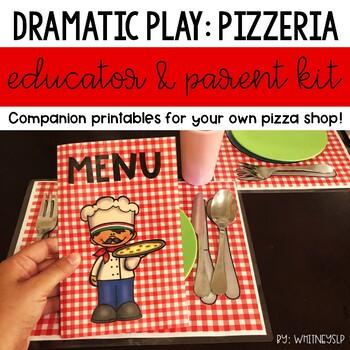 Pizzeria Dramatic Play Center Educator & Parent Kit