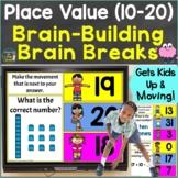 Place Value (10-20) with Brain Breaks, Movement Google Sli