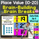 Place Value (10-20) with Brain Breaks, Movement Google Sli