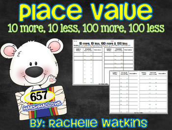 Place Value 10 more, 10 less, 100 more, 100 less