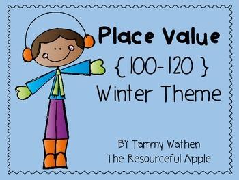 Place Value {100-120} Winter Theme FREEBIE