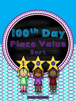 Place Value 100th Day of School Sort