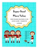 Super Bowl Place Value - FREEBEE!
