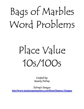 Place Value 10s/100s Bags of Marbles Word Problems