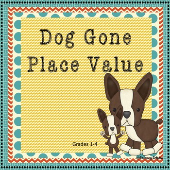 Place Value (Dog Gone Place Value)