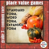 Place Value Games: Standard & Word Form, Expanded Notation, Find the Place