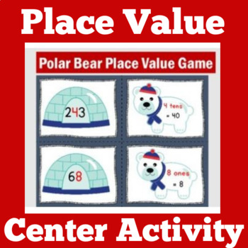 Winter Math Centers | Place Value Center | Place Value Activities