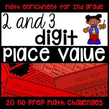 Place Value 2-Digit 3-Digit NO PREP Printables - Math Challenge/Enrichment