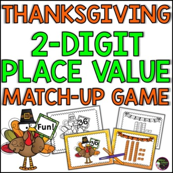Place Value  2-Digit Match-Up Game: Thanksgiving
