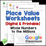 Place Value Worksheets - Whole Numbers to Millions - Print