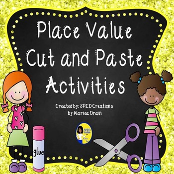 Place Value Cut and Paste Activities