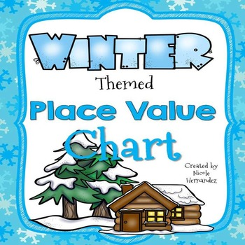 Place Value Charts - Winter Themed (Ones to Billions)