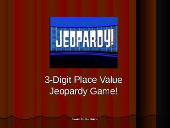 Place Value (3-Digit) Jeopardy!