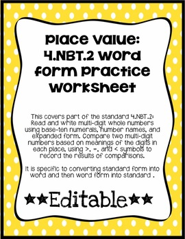 Place Value: 4.NBT. 2 Word Form Practice Worksheet *EDITABLE*