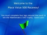 Place Value 500 Raceway