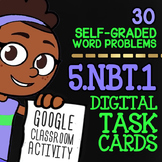 5.NBT.1 Task Cards ★ Place Value for 5th Grade ★ Self-Graded Google Classroom