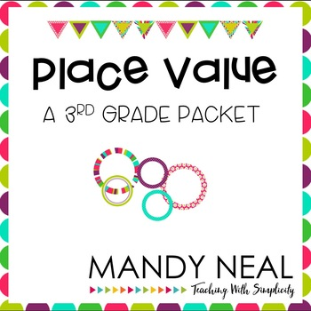 Place Value-A 3rd Grade Packet
