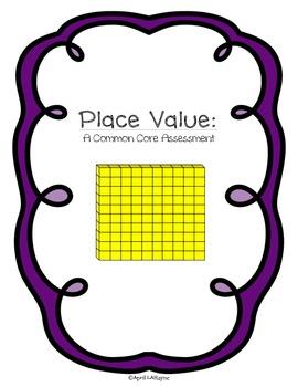 Place Value: A Common Core Assessment