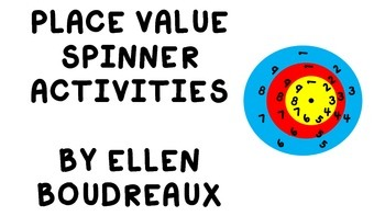 Place Value Activities with Spinners