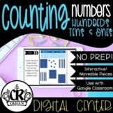 Place Value Activity Counting Numbers to 999 Digital Center for Google Classroom