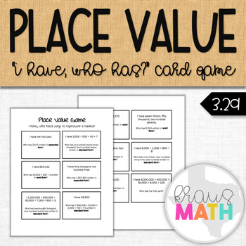 Place Value (Forms of Numbers): I Have, Who Has Game (Grades 3 & 4)