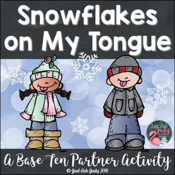 Place Value Activity Tens and Ones Snowflakes on My Tongue