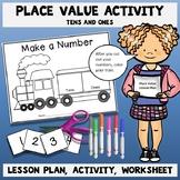 Place Value Activity with Lesson Plan - Grade 1
