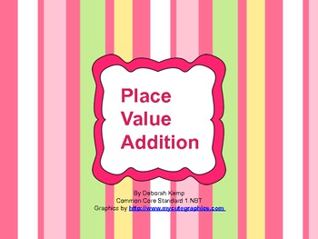 Place Value Addition Journal for First and Second Grade-CCSS Aligned