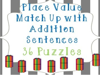 Place Value Addition Sentence Match Up
