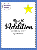 Base 10 Addition Worksheet with Answer Key and Early Finisher Extension