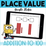 Place Value Addition to 100 GOOGLE Classroom