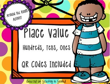 Place Value Around the Room SCOOT with QR Codes