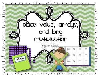 Place Value, Arrays, and Long Multiplication