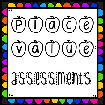 Place Value Assessment- 1st Grade {CCSS aligned}
