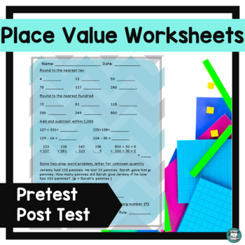 Place Value Assessment - Rounding, Addition, Subtraction,
