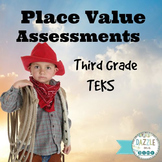 Place Value Assessments - Third Grade